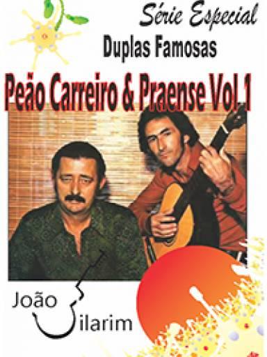 Série Duplas Famosas - Peão Carreiro e Praense - Volume 01 - Com CD de áudio