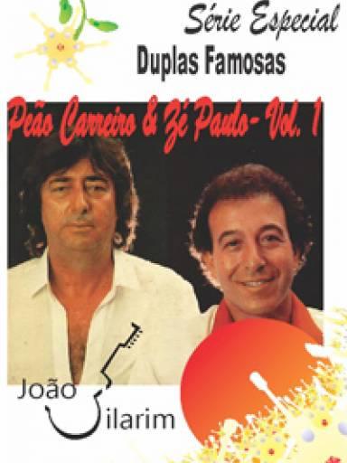 Série Duplas Famosas - Peão Carreiro e Zé Paulo - Volume 01 - Com CD de áudio