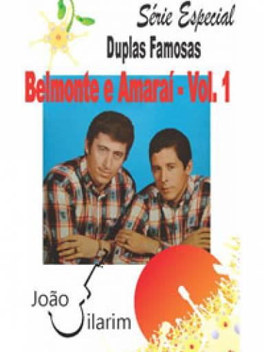 Série Duplas Famosas - Belmonte e Amaraí - Volume 1 - Com CD de áudio para os solos.