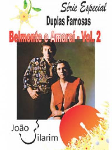 Série Duplas Famosas - Belmonte e Amaraí - Volume 2 - Com CD de áudio para os solos.