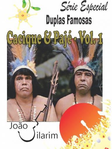 Série Duplas Famosas - Cacique e Pajé - Volume 01 - Com CD de áudio