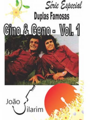 Série Duplas Famosas - Gino e Geno - Volume 01 - Com CD de áudio para os solos