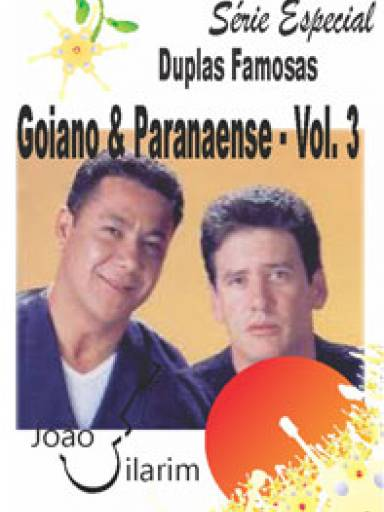 Série Duplas Famosas - Goiano e Paranaense - Volume 03 - Com CD de áudio para os solos