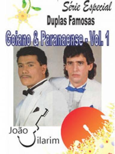 Série Duplas Famosas - Goiano e Paranaense - Volume 01 - Com CD de áudio para os solos.