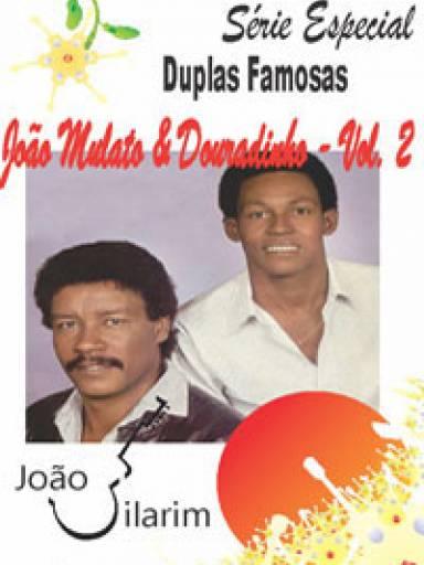 Série Duplas Famosas - João Mulato e Douradinho - Volume 2 - Com CD de áudio para os solos.