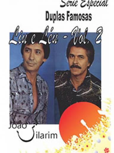 Série Duplas Famosas - Liu e Léu - Volume 02 - Com CD de áudio para os solos