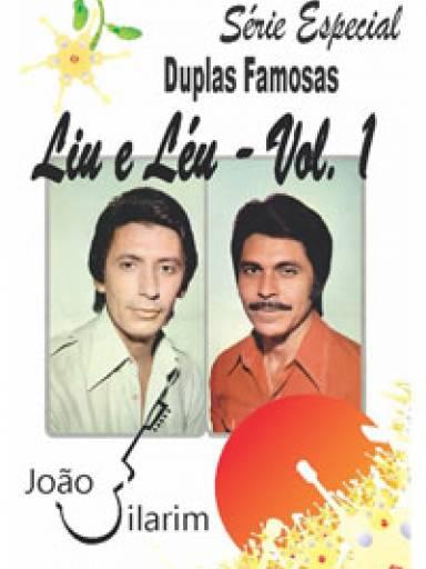 Série Duplas Famosas - Liu e Léu - Volume 01 - Com CD de áudio para os solos.