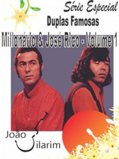Série Duplas Famosas - Milionário e José Rico - Volume 01 - Com CD de áudio para os solos.