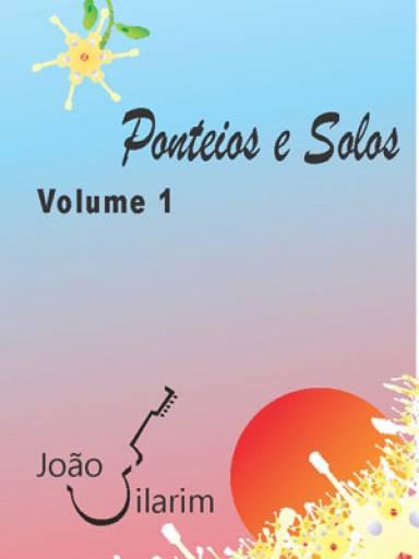 Ponteios e Solos - Volume 1 - Com CD de áudio para os solos.