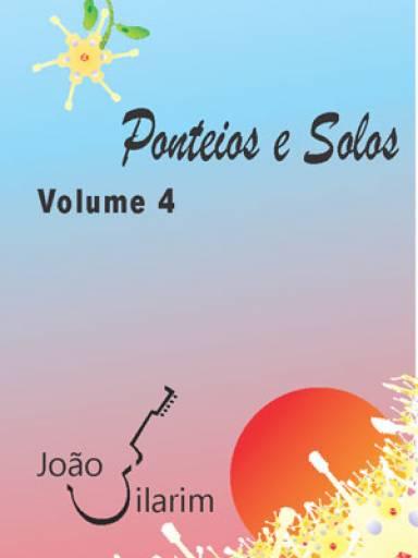 Ponteios e Solos - Volume 4 - Com CD de áudio para os solos.