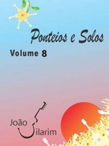 Ponteios e Solos - Volume 8 - Com CD de áudio para os solos.