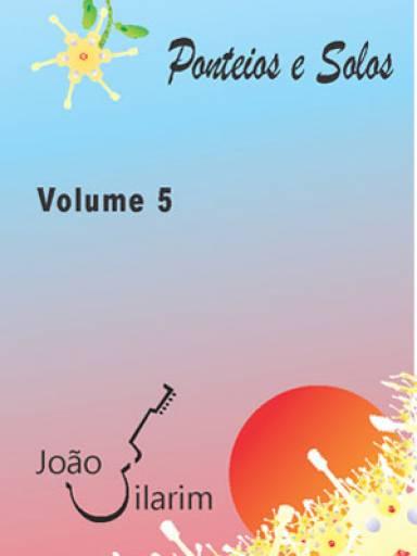 Ponteios e Solos - Volume 5 - Com CD de áudio para os solos.