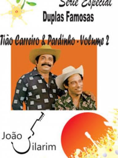Série Duplas Famosas - Tião Carreiro e Pardinho - Volume 02 - Com CD de áudio para os solos.