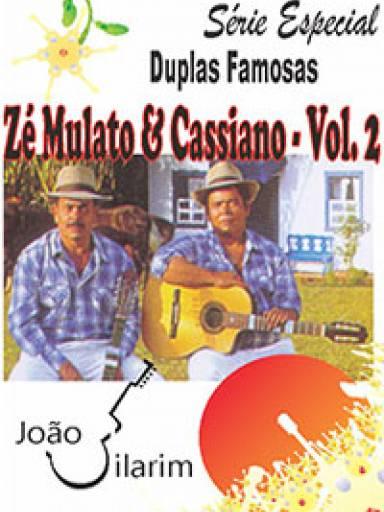 Série Duplas Famosas - Zé Mulato e Cassiano - Volume 02 - Com CD de áudio