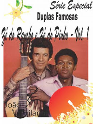 Série Duplas Famosas - Zé Do Rancho e Zé Do Pinho - Volume 01 - Com CD de áudio