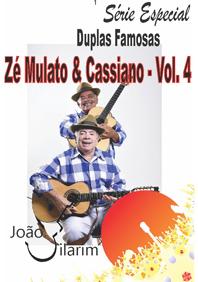 Série Duplas Famosas – Zé Mulato e Cassiano - Volume 04 - Com CD de áudio