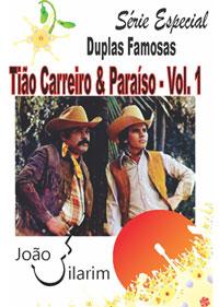 Série Duplas Famosas - Tião Carreiro e Paraíso - Volume 01 - Com CD de áudio para os solos